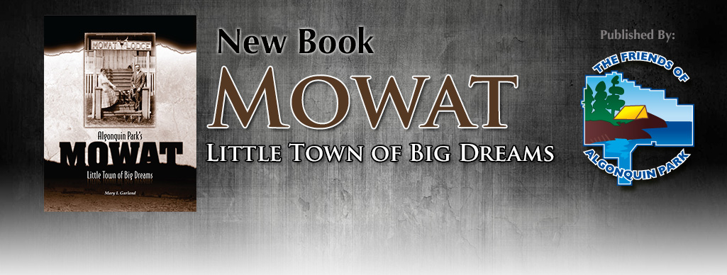 New Book - Mowat: Little Town of Big Dreams by Mary I. Garland
